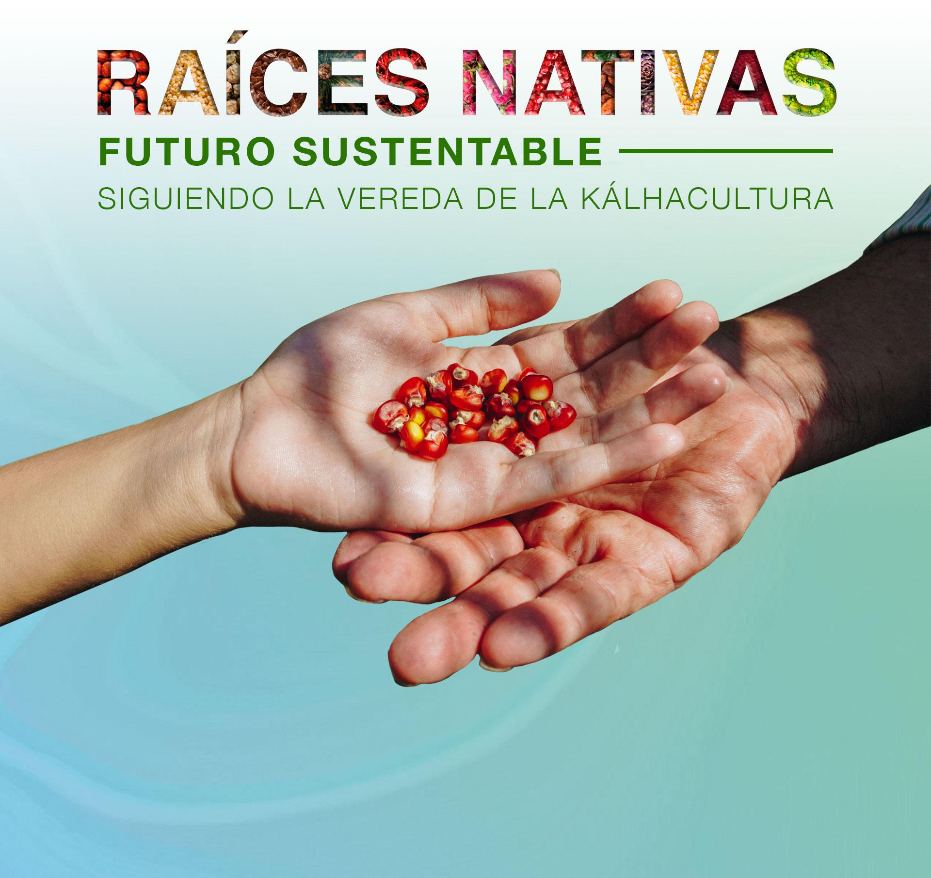 Raíces Nativas, Futuro Sustentable